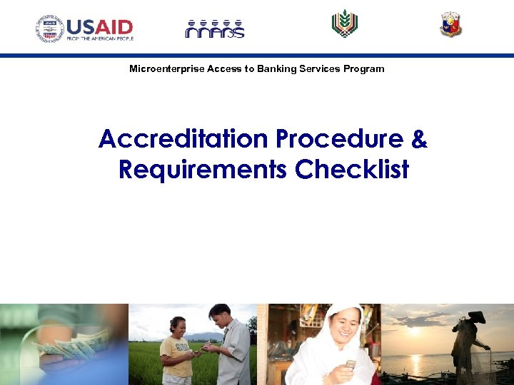 Microenterprise Access to Banking Services Program Accreditation Procedure & Requirements Checklist