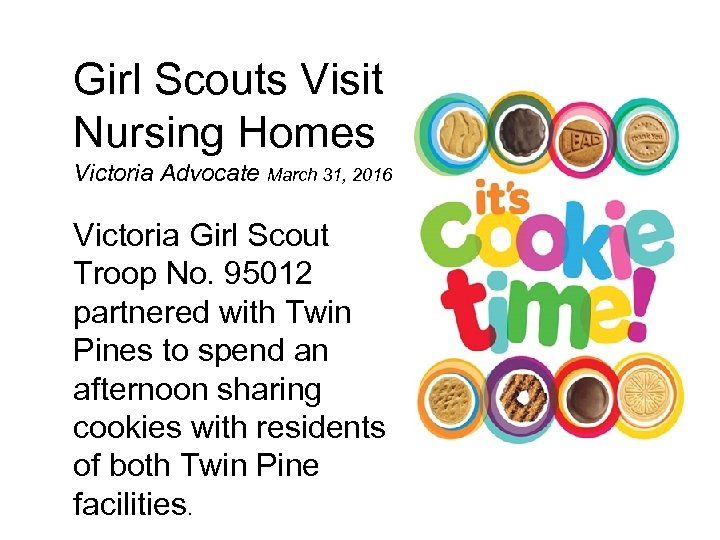 Girl Scouts Visit Nursing Homes Victoria Advocate March 31, 2016 Victoria Girl Scout Troop