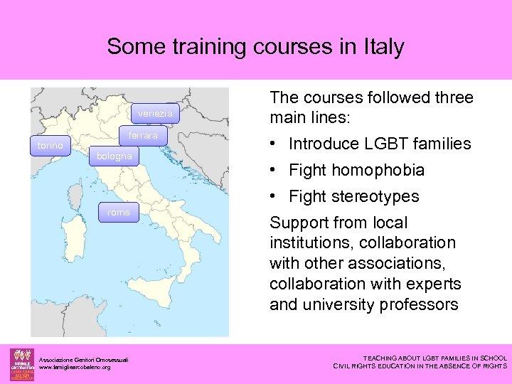 Some training courses in Italy venezia torino ferrara bologna The courses followed three main
