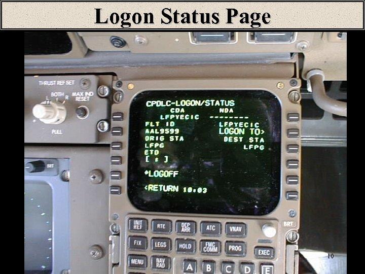 Logon Status Page 10