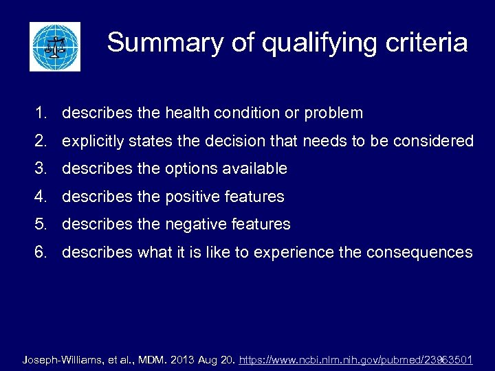 Summary of qualifying criteria 1. describes the health condition or problem 2. explicitly states
