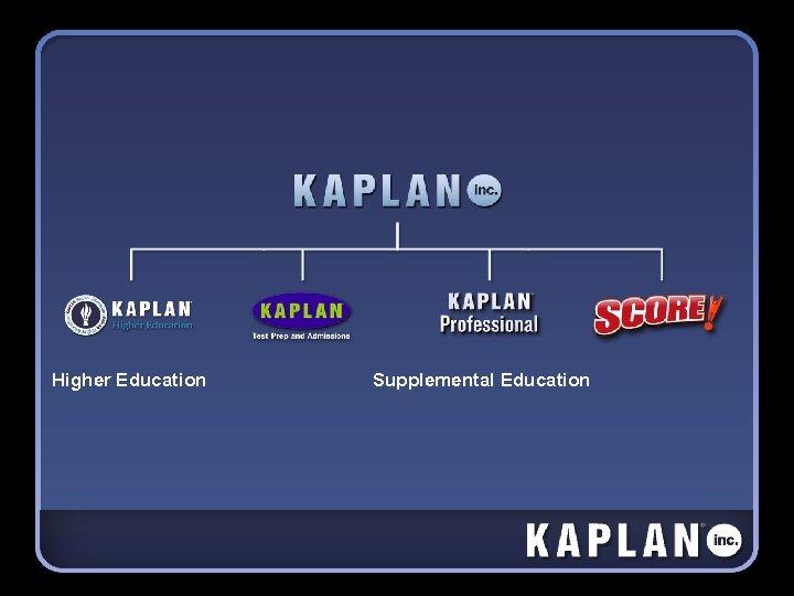 Higher Education Supplemental Education