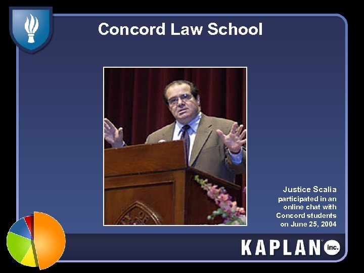 Concord Law School Justice Scalia participated in an online chat with Concord students on