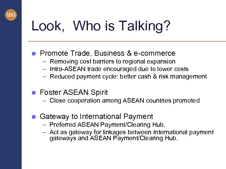 Look, Who is Talking? n Promote Trade, Business & e-commerce – Removing cost barriers