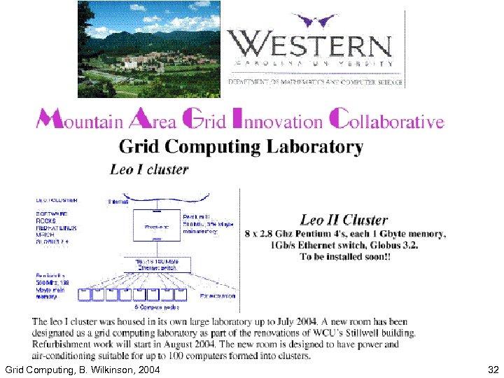 Grid Computing, B. Wilkinson, 2004 32