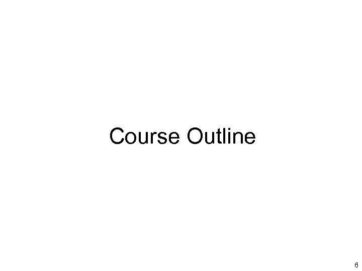 Course Outline 6