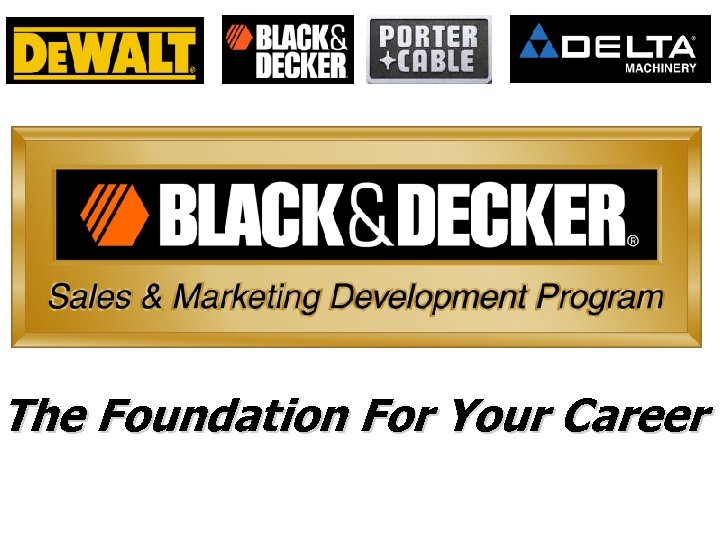 The Foundation For Your Career