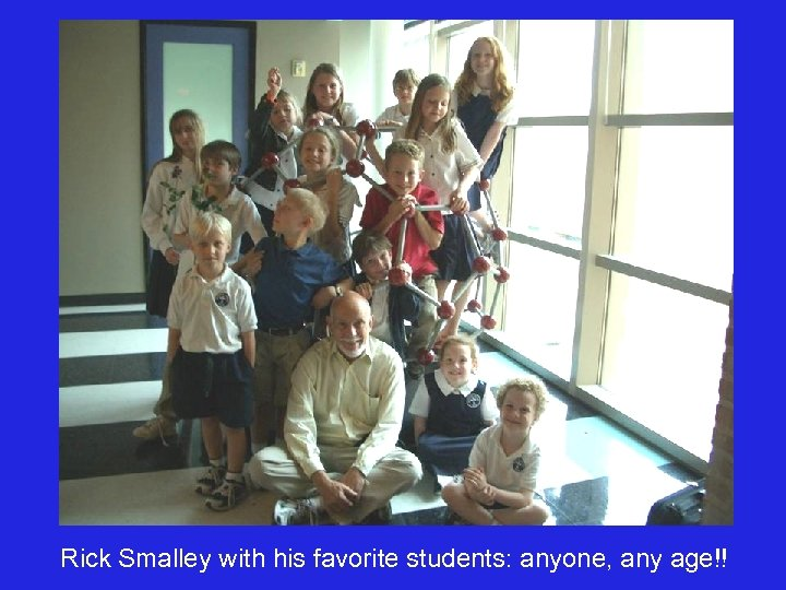 Rick Smalley with his favorite students: anyone, any age!!