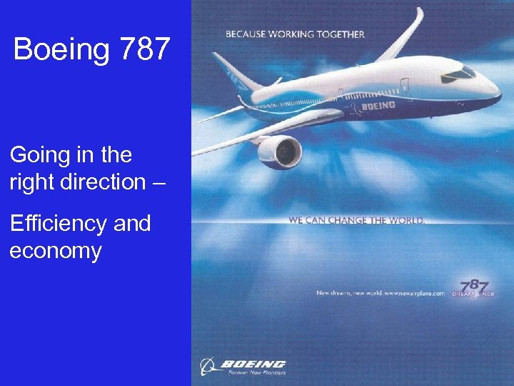 Boeing 787 Going in the right direction – Efficiency and economy