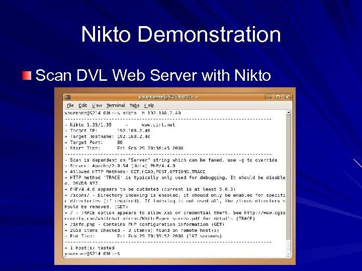 Nikto Demonstration Scan DVL Web Server with Nikto