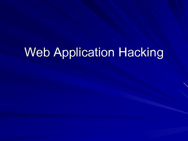 Web Application Hacking