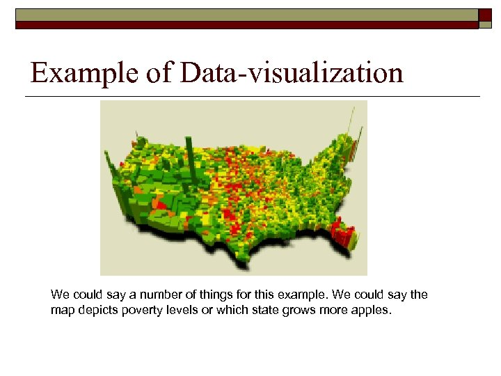 Example of Data-visualization We could say a number of things for this example. We