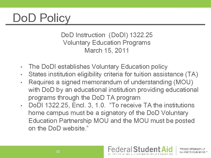 Do. D Policy Do. D Instruction (Do. DI) 1322. 25 Voluntary Education Programs March
