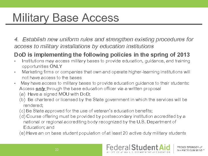 Military Base Access 4. Establish new uniform rules and strengthen existing procedures for access