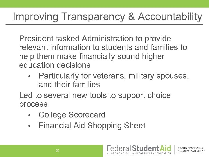 Improving Transparency & Accountability President tasked Administration to provide relevant information to students and