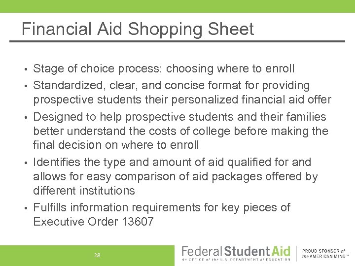 Financial Aid Shopping Sheet • • • Stage of choice process: choosing where to