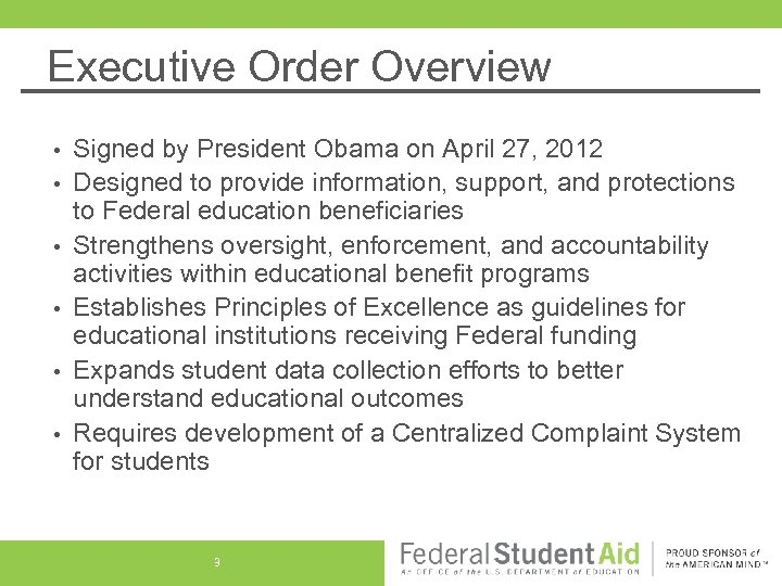 Executive Order Overview • • • Signed by President Obama on April 27, 2012