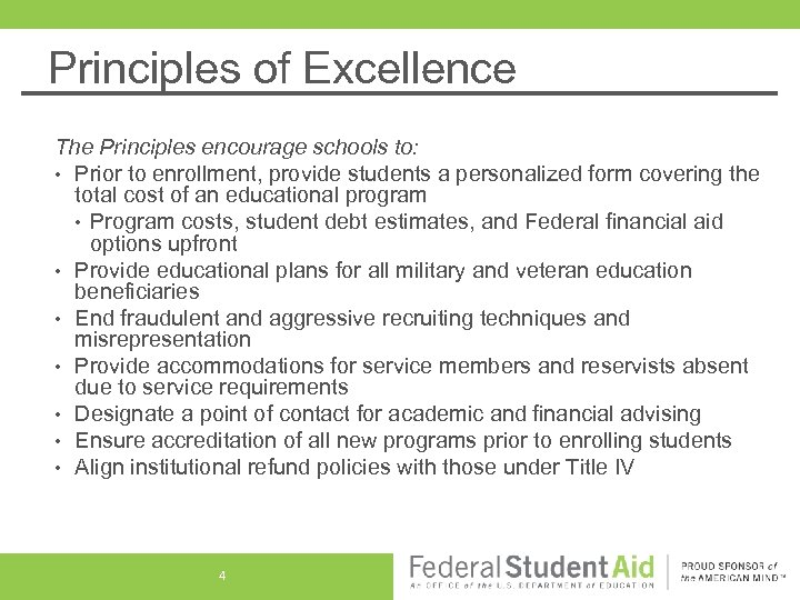 Principles of Excellence The Principles encourage schools to: • Prior to enrollment, provide students