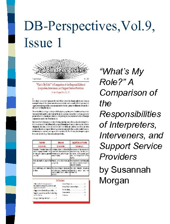 """DB-Perspectives, Vol. 9, Issue 1 """"What's My Role? """" A Comparison of the Responsibilities"""
