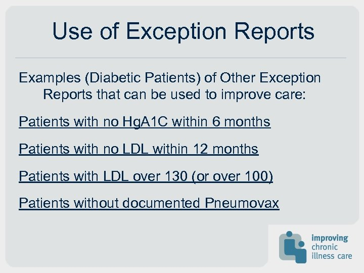 Use of Exception Reports Examples (Diabetic Patients) of Other Exception Reports that can be