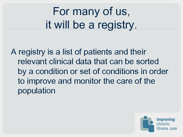 For many of us, it will be a registry. A registry is a list