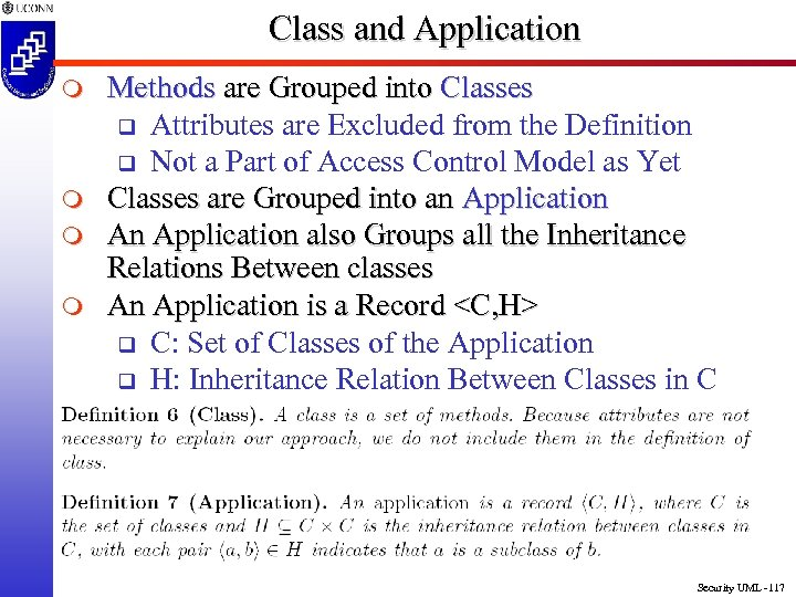 Class and Application m m Methods are Grouped into Classes q Attributes are Excluded
