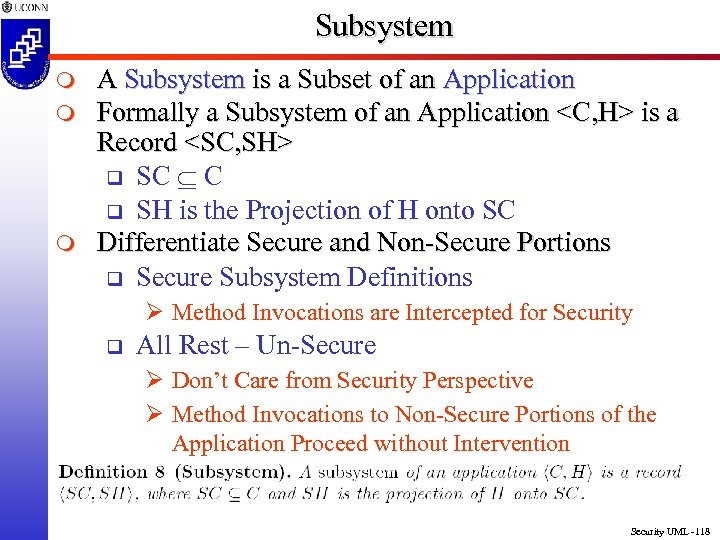 Subsystem m A Subsystem is a Subset of an Application Formally a Subsystem of