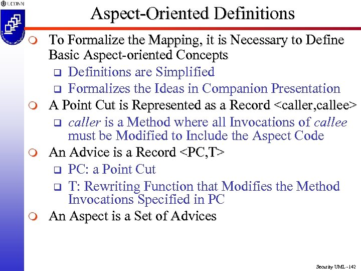 Aspect-Oriented Definitions m m To Formalize the Mapping, it is Necessary to Define Basic