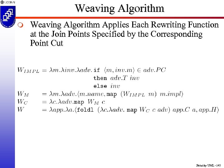 Weaving Algorithm m Weaving Algorithm Applies Each Rewriting Function at the Join Points Specified