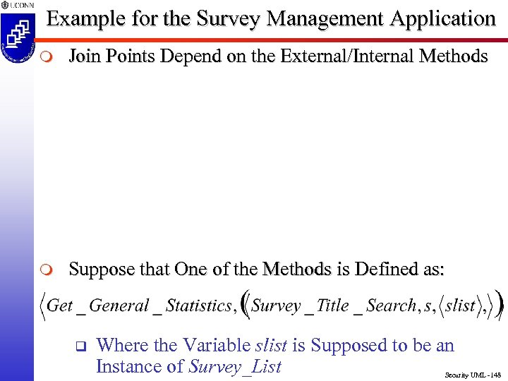 Example for the Survey Management Application m Join Points Depend on the External/Internal Methods