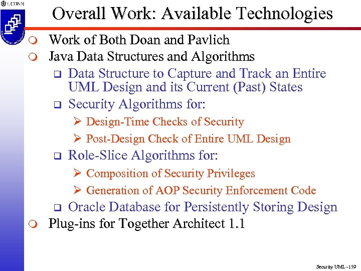 Overall Work: Available Technologies m m Work of Both Doan and Pavlich Java Data