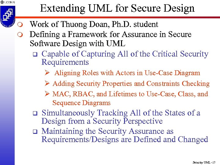 Extending UML for Secure Design m m Work of Thuong Doan, Ph. D. student