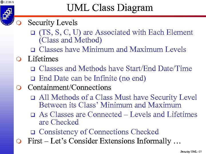 UML Class Diagram m m Security Levels q (TS, S, C, U) are Associated
