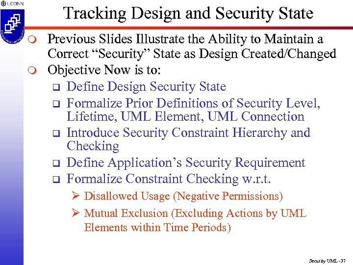 Tracking Design and Security State m m Previous Slides Illustrate the Ability to Maintain