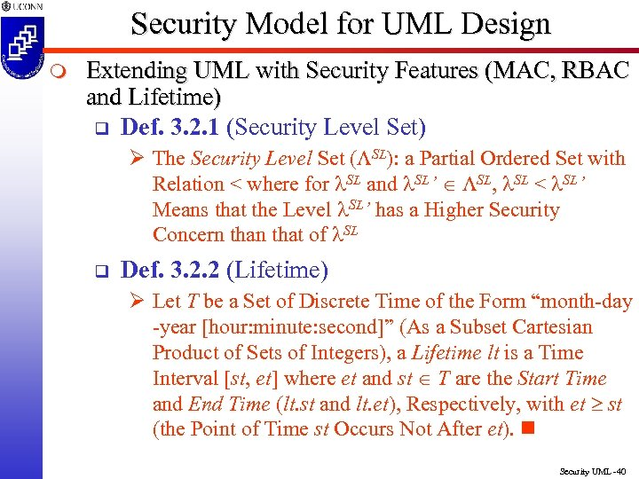 Security Model for UML Design m Extending UML with Security Features (MAC, RBAC and