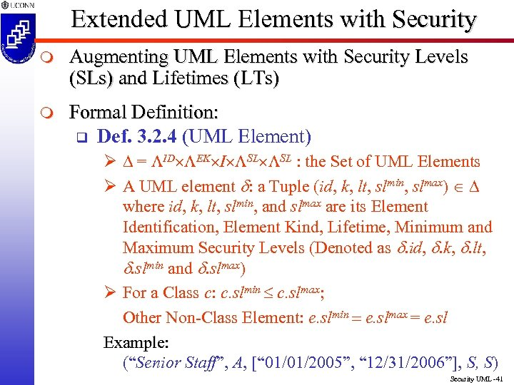 Extended UML Elements with Security m Augmenting UML Elements with Security Levels (SLs) and