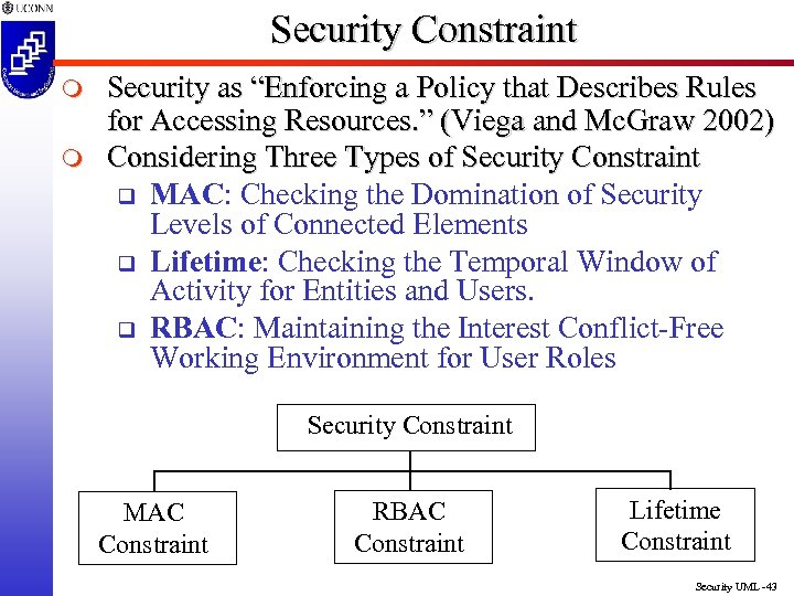 "Security Constraint m m Security as ""Enforcing a Policy that Describes Rules for Accessing"