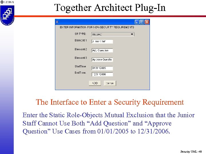 Together Architect Plug-In The Interface to Enter a Security Requirement Enter the Static Role-Objects