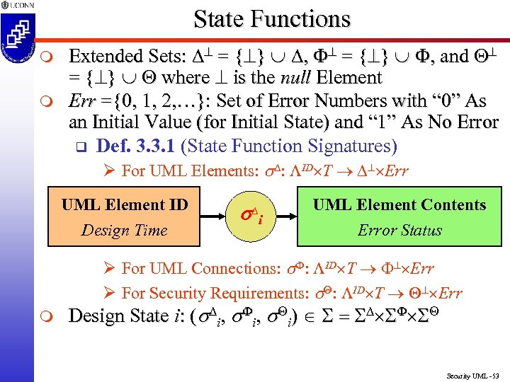 State Functions m m Extended Sets: ^ = {^} È , and ^ =