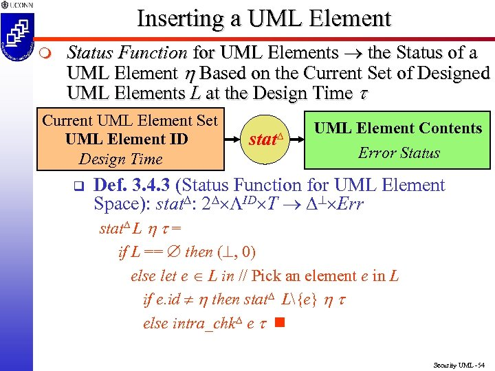 Inserting a UML Element m Status Function for UML Elements the Status of a