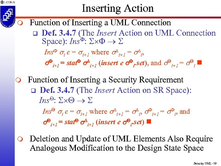 Inserting Action m Function of Inserting a UML Connection q Def. 3. 4. 7