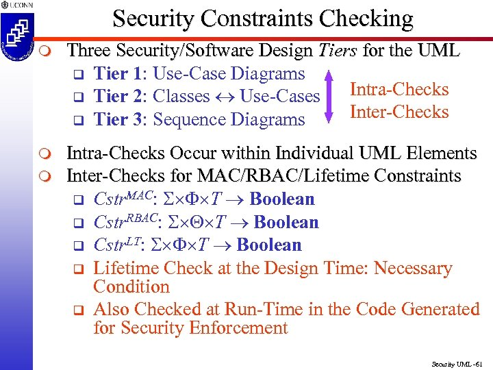 Security Constraints Checking m Three Security/Software Design Tiers for the UML q Tier 1: