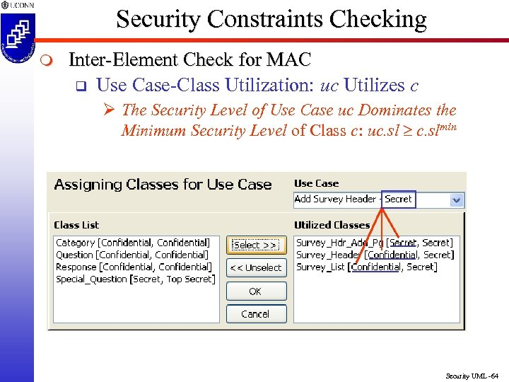 Security Constraints Checking m Inter-Element Check for MAC q Use Case-Class Utilization: uc Utilizes