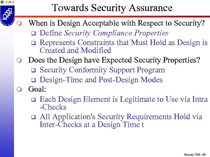 Towards Security Assurance m m m When is Design Acceptable with Respect to Security?