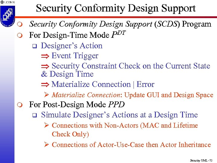 Security Conformity Design Support m m Security Conformity Design Support (SCDS) Program For Design-Time