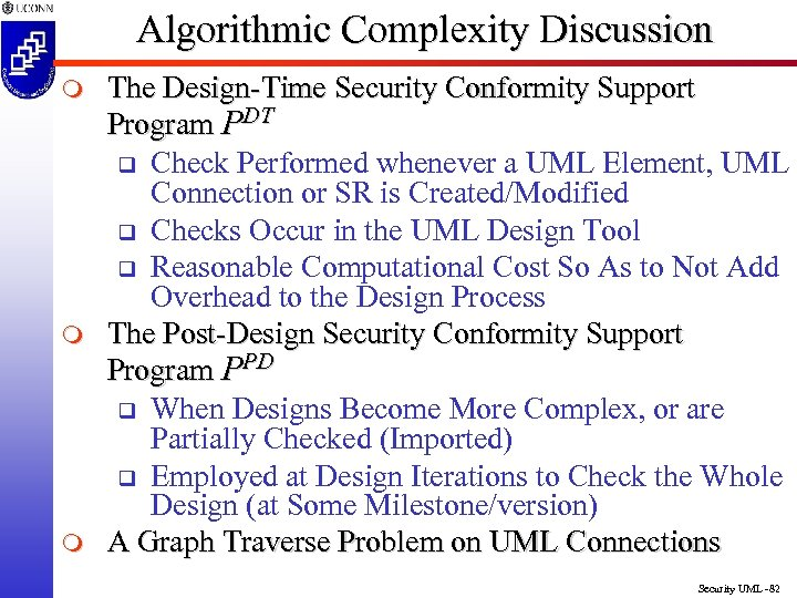 Algorithmic Complexity Discussion m m m The Design-Time Security Conformity Support Program PDT q