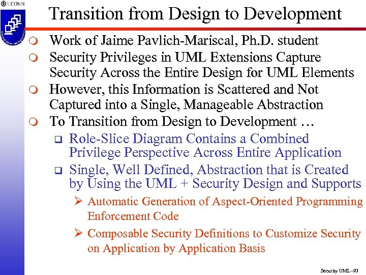 Transition from Design to Development m m Work of Jaime Pavlich-Mariscal, Ph. D. student