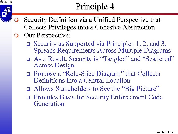 Principle 4 m m Security Definition via a Unified Perspective that Collects Privileges into