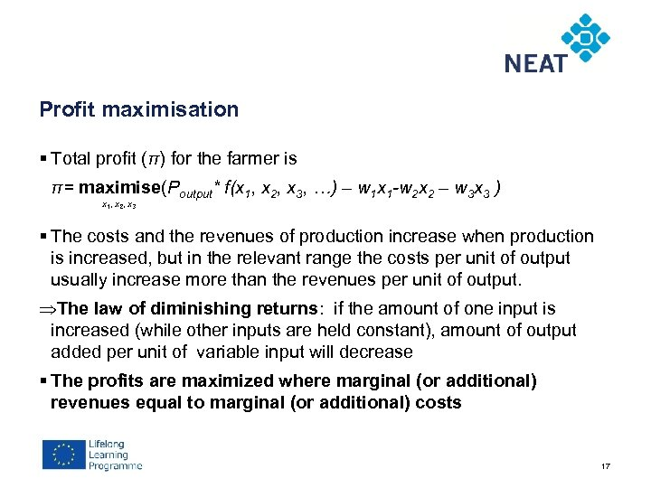 Chapter 4 Profit maximisation § Total profit (π) for the farmer is π= maximise(Poutput*