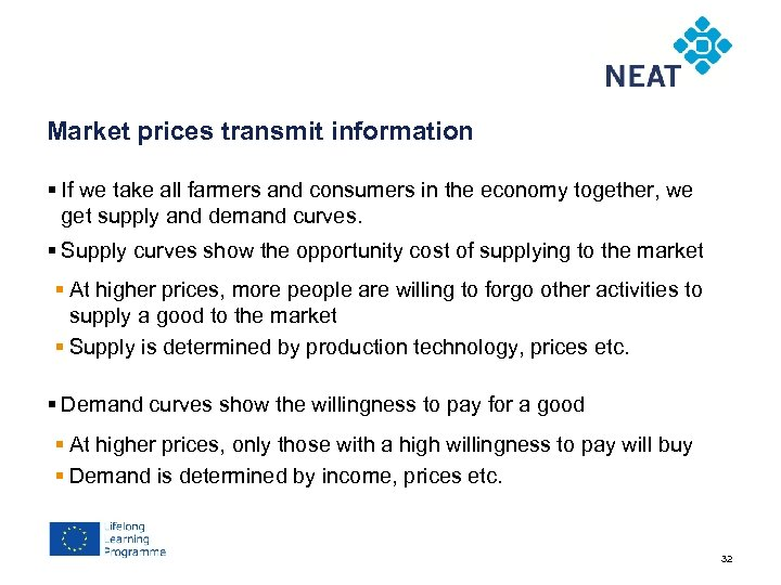 Chapter 4 Market prices transmit information § If we take all farmers and consumers